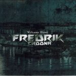 fredrik croona welcome home