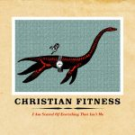 christian-fitness-i-am-scared-of-everything-that-isnt-me