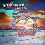 graveyard-love-the-sentiment-of-escape